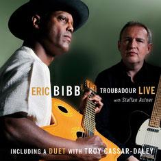 Eric Bibb - 2011 / TROUBADOUR LIVE