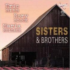 Eric Bibb - 2004 / Sisters & Brothers (feat. Rory Block - Maria Muldaur)