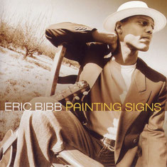 Eric Bibb - 2001 - Painting Signs