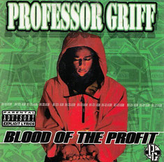 Professor Griff - 1998 / Blood of the Profit