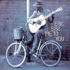 Eric Bibb - 1997 / ME TO YOU