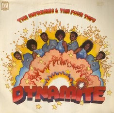 The Four Tops - 1971 / Dynamite (& The Supremes)