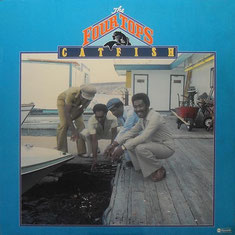 The Four Tops - 1976 / Catfish