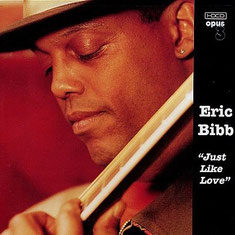 Eric Bibb - 2000 / JUST LIKE LOVE