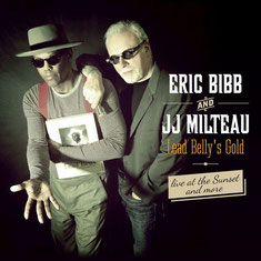 Eric Bibb - 2015 / Lead Belly's Gold, Live At The Sunset... And More