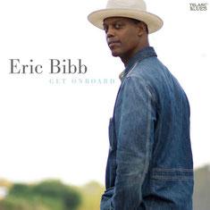 Eric Bibb - 2008 / GET ONBOARD