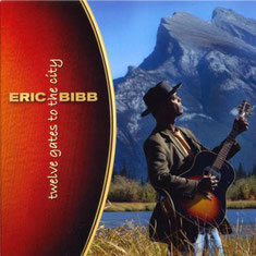 Eric Bibb - 2006 / TWELVE GATES TO THE CITY