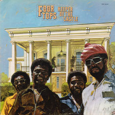 The Four Tops - 1972 / Keeper Of The Castle