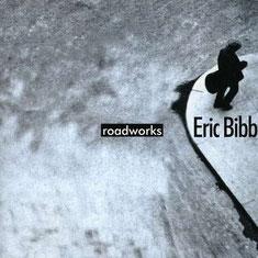 Eric Bibb - 1999 / ROADWORKS