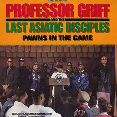 Professor Griff & The Last Asiatic Disciples - 1990 / Pawns in the Game