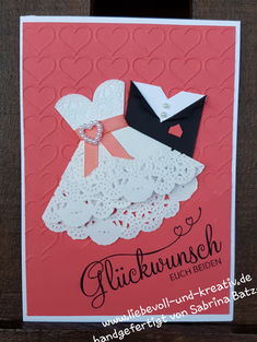 Hochzeitskarte, Stampin'Up, Brautkleid, Zierdeckchen, Herzen