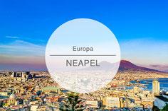 Reisetipps, Highlights, Neapel, Napoli, Die Traumreiser