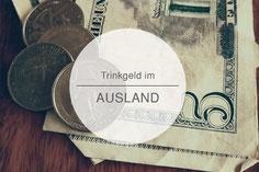 Trinkgeld, Ausland, Urlaub, Die Traumreiser