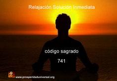 ACTIVACIÓN DEL CÓDIGO SAGRADO - AGESTA- 741 - SOLUCIÓN INMEDIATA - RELACIÓN. EJERCITACIÓN GUIADA - PROSPERIDAD UNIVERSAL
