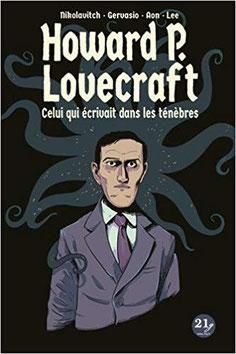Couverture Celui qui écrivait dans les ténèbres Chronique bande dessinée biographie fantastique horreur Cthulhu guillaume cherel