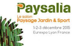 Paysalia, le salon Paysage Jardin & Sport - Décembre 2015 - Paris