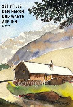 sei stille dem Herrn, Berghütte