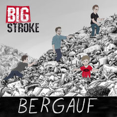 BIG STROKE - Bergauf