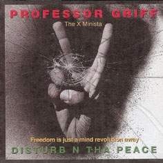 Professor Griff - 1992 / Disturb N Tha Peace