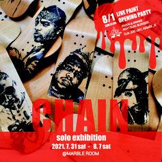 CHAIN solo exhibition