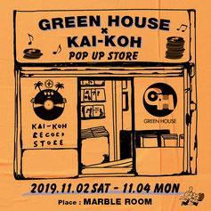 KAI-KOH, GREEN HOUSE