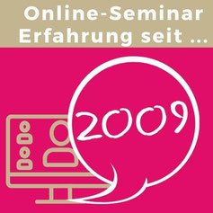 Online Seminar Erfahrung seit 2009