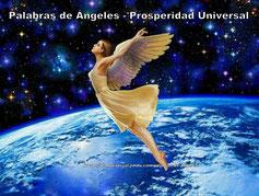 PALABRAS DE ANGELES - AFIRMACIONES PODEROSAS - PROSPERIDAD UNIVERSAL- www.prosperidaduiversal.org