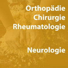 Ergotherapie in den Fachbereichen Orthopaedie, Chirurgie, Rheumatologie, Neurologie