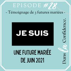 future-mariee-juin-2021-podcast-DanslaConfidence