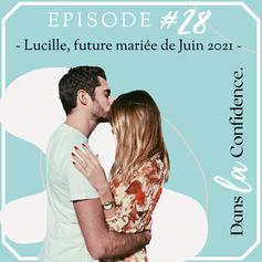 temoignage-lucille-future-mariee-juin-DanslaConfidence