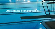 Ausstattung Schwimmhallen