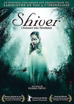 Shiver - L'Enfant Des Ténèbres de Isidro Ortiz - 2008 / Horreur - Epouvante