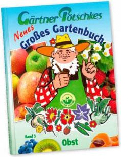 Gärtner Pötschkes großes Gartenbuch Band 3
