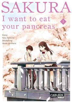 Sakura - I want to eat your pancreas © Carlsen Manga