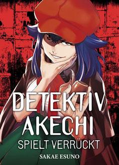 Detektiv Akechi spielt verrückt © Panini