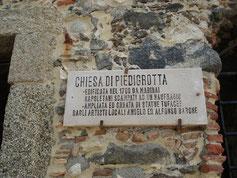 Eingang an der Piedigrotta in Pizzo, Höhlenkirche in Pizzo in Kalabrien