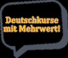 Deutschkurse mit Mehrwert!