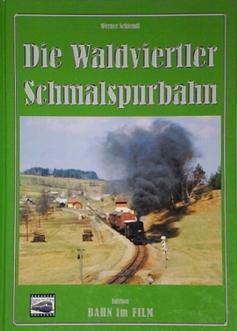 Die Waldviertler Schmalspurbahn