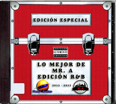Lo Mejor de Mr. A Edición R&B 2012-2013