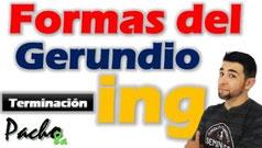 Estas son las 5 formas de usar el ING o el GERUNDIO en inglés Pacho8a