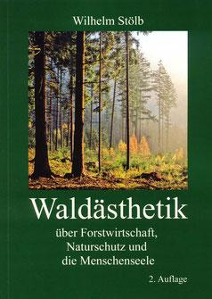 Waldästhetik handelt vom Walderleben. Es geht um die menschliche Seelenbeziehung, die zwischen Ökologie und Ökonomie oft vergessen wird.