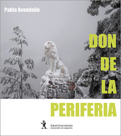 Don de la periferia - Pablo Avendaño