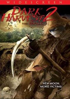 Dark Harvest 2 de Bill Cowell - 2004 / Horreur