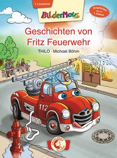 Geschichten von Fritz Feuerwehr