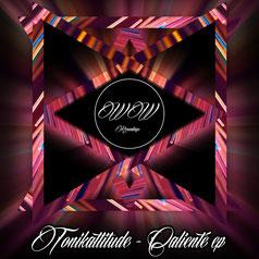 Tonikattitude - Caliente EP