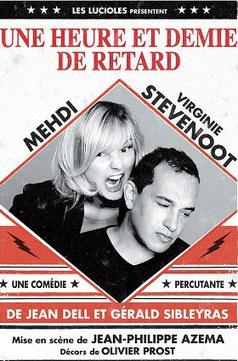 pièce théâtre Une heure et demie de retard Mehdi el Glaoui (fils de Cécile Aubry) Virginie Stevenoot