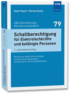 Schaltberechtigung - Schaltbefähigung - Florian Pusch - Peter Pusch - Fachbuch - VDE - Schriftenreihe