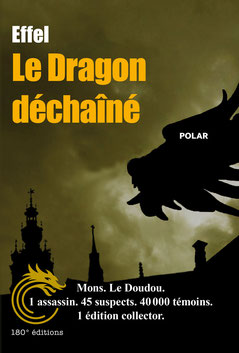 Le dragon déchaîné de Effel - Edition Collector - 25€