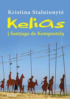 Kristinos Stalnionytės knyga Kelias į Santjago de Kompostelą - pirkti
