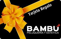 Tarjeta Regalo - Peluquería Bambú